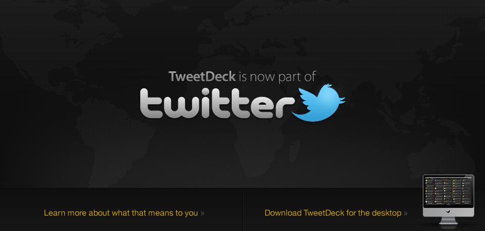 Tweetdeck racheté par Twitter